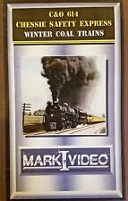 Mark I Video - C&O 614: CHESSIE WINTER COAL TRAINS + CHESSIE SAFETY EXPRESS DVD