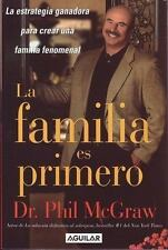 La Familia es Primero: La Estrategia Ganadora para Crear una Familia Fenomenal (