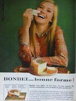 PUBLICITÉ DE PRESSE 1968 BONBEL C'EST 100% DE LAIT FRAIS BONNE FORME
