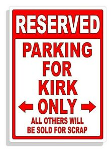 Personalized Parking Sign Wall Decal Metal Sign No Parking Customized for KIRK