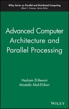 Advanced Computer Architecture and Parallel Processing by Hesham EL-Rewini: New