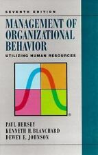Management of Organizational Behavior: Utilizing Human Resources (7th Edition),