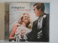 STRANGELOVE : LOVE AND OTHER DEMONS - [  CD ALBUM ] --> PORT GRATUIT