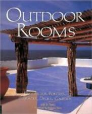 Outdoor Rooms: Designs for Porches, Terraces, Decks, Gazebos