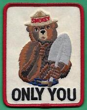 """USFS US Forest Service NEW 1988 Smokey The Bear """"Only You"""" Firefighting Patch"""