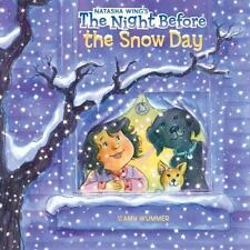 THE NIGHT BEFORE the Snow Day (Brand New Paperback) Natasha Wing