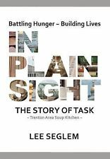 In Plain Sight : The Story of Task by Lee Seglem (2007, Hardcover)