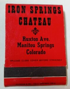 Iron Springs Chateau Manitou Springs Colorado VTG Matchbook Old Time Melodrama