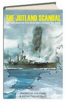 Jutland Scandal : Truth About WWI's Greatest Sea Battle John Harper (Hardcover)