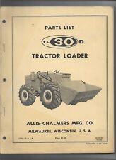 Original 10-1965 Allis Chalmers TL30D Tractor Loader Parts List Catalog 3033343