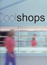 COOL SHOPS architecture interior design decoration retail spaces