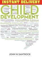 Child Development 14th Edition by John W. Santrock (EB00K)