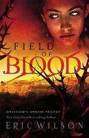 Field of Blood (Jerusalems Undead Trilogy, Book 1