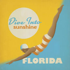 """Florida, """"Dive Into Sunshine"""", giclee open ed, Vintage Sign - 24""""h x 24""""w image"""