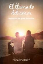 El Llamado del Amor: Memorias de Gran Devocian (Paperback or Softback)