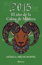 2015. El año de la cabra de madera (Spanish Edition)-ExLibrary