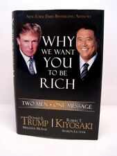 Why We Want You To Be Rich by Donald J. Trump