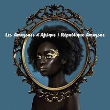 LES AMAZONES D'AFRIQUE - RÉPUBLIQUE AMAZONE   CD NEU
