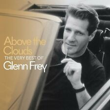 GLENN FREY ABOVE THE CLOUDS - THE VERY BEST OF CD (May 11th 2018)
