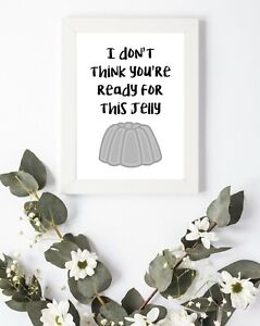 Typography Print A4 Quote Gift kitchen Shabby Wall art Decor Jelly Ready