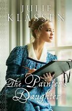 Painter's Daughter: By Klassen, Julie
