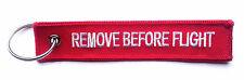 REMOVE BEFORE FLIGHT Schlüsselanhänger rot Keyring Schlüssel Anhänger 12,5cm