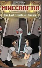 Minecraft Adventure Book: Minecraftia: the Lost Temple of Terrors by Jason...