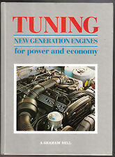 Tuning New Generation Engines for Power & Economy by A Graham Bell Haynes 1988