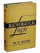 Mathematical Logic by WILLARD VAN ORMAN QUINE ~ First Edition 1940 ~ 1st Math WV