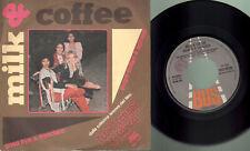 Milk & coffee - Pugni dollari & spinaci/Goodbye S. Francisco