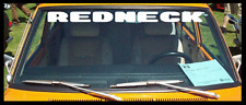"REDNECK Windshield Decal Sticker country woods 4""x40"""