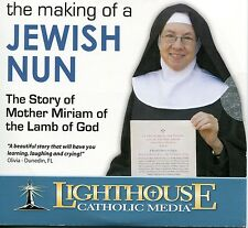 The Making of a Jewish Nun - Mother Miriam of the Lamb of God - CD