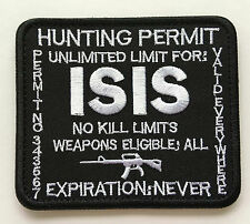 ISIS HUNTING PERMIT ARMY USA MILITARY TACTICAL    MORALE BADGE PATCH sk 434