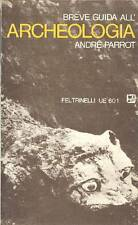 PARROT André, Breve guida all'archeologia
