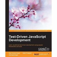 Test-Driven JavaScript Development by Ravi Kumar Gupta, Harmeet Singh, Hetal...