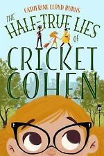 The Half-True Lies of Cricket Cohen (Hardback or Cased Book)