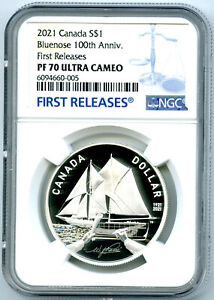 2021 $1 CANADA SILVER PROOF BLUENOSE DOLLAR 100TH NGC PF70 UCAM FIRST RELEASES