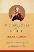 Mindfulness and Insight: The Mahasi Method by Sayadaw, Venerable Mahasi