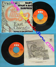 LP 45 7''CHICAGO Baby what a big surprise Takin'it on uptown 1977 no cd mc dvd