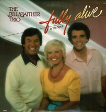 Bill Gaither Trio Fully Alive In His Spirit lp + Bonus