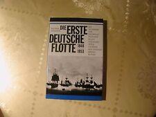 Walther Hubatsch Die Erste Deutsche Flotte 1848 - 1853