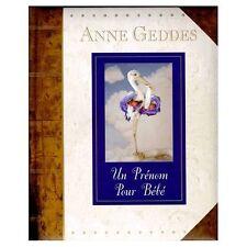 Anne Geddes - Un Prénom pour BéBé