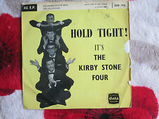 The Kirby Stone Four ‎– Hold Tight! Gala Records 45XP 1056 UK 7inch Vinyl 45