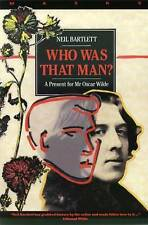 Who Was That Man?: A Present for Mr. Oscar Wilde (Masks) by Bartlett, Neil