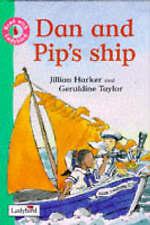 Ladybird Hardback Book Dan & Pip's Ship