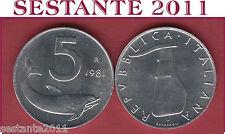 A18  ITALY ITALIA REPUBBLICA ITALIANA  5 LIRE 1981 KM 92  FDC / UNC  DA ROTOLINO