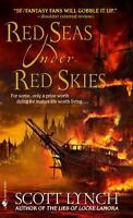 Red Seas Under Red Skies: By Lynch, Scott