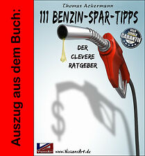 20 Benzin-Spar-Tipps! Ratgeber! Autokosten reduzieren! Versand kostenlos!