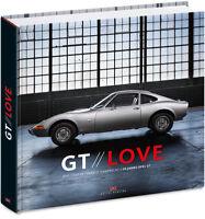 GT LOVE 50 Jahre Opel GT Modelle Typen Geschichte Bildband Buch Book Cooper