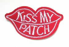 'Kiss My Patch' Iron On Patch- Novelty Funny Badge Applique Sew Patches